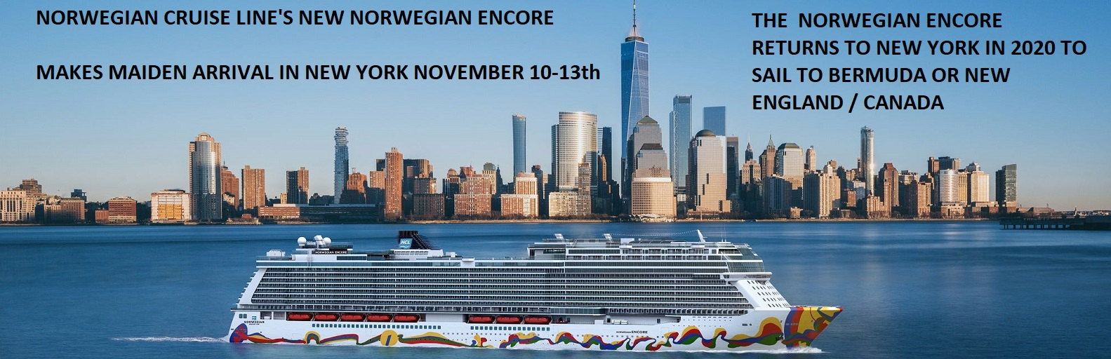 Fresh From Meyer Werft Shipyard The Norwegian Encore to Call at New York